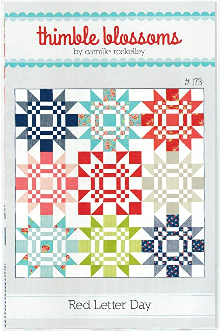 Quilt Pattern ~ RED LETTER DAY ~ by Thimble Blossoms