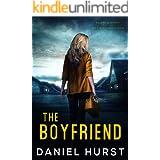 The Boyfriend: A psychological thriller with a nerve shredding ending