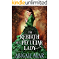 The Rebirth of a Peculiar Lady: A Historical Regency Romance Book