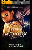 Truth Behind Loyalty: A Street Love Affair