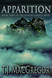 Apparition (The Hungry Ghosts Series Book 3)