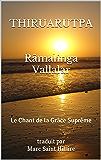 ThiruArutpa: Le Chant de la Grâce Suprême