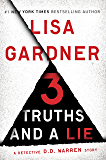 3 Truths and a Lie: A Detective D. D. Warren Story (Kindle Single)