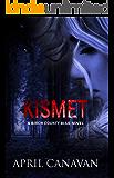 Kismet (Birch County Blue Book 1)