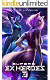 Supers - Ex Heroes 3: A Gamelit Harem Space Opera