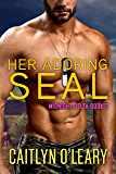 Her Adoring SEAL (Midnight Delta Book 3)