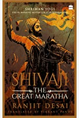 Shivaji: The Great Maratha Kindle Edition