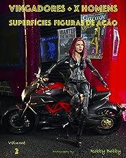VINGADORES + X HOMENS: SUPERFÍCIES (FIGURAS DE AÇÃO Livro 2)