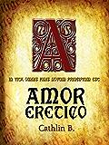 Amor Eretico: In vita omnis finis novum principium est