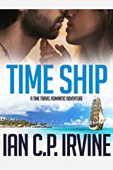 TIME SHIP: A time travel romantic adventure: (Omnibus edition) Kindle Edition