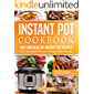 Instant Pot Cookbook : Fast And Healthy Instant Pot Recipes | Your Essential Pressure Cooker Meal Recipes: The Quick And Easy Instant Pot Recipe Book