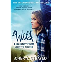 Wild (Film Tie-in): A Journey from Lost to Found