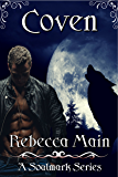Coven (A Soulmark Series Book 1): Lycan & Vampire Soulmark Series