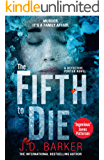 The Fifth to Die: A gripping, page-turner of a crime thriller
