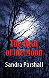 The Heat of the Moon: A Rachel Goddard Mystery #1 (Rachel Goddard Mysteries)