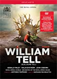 Gioachino Rossini: William Tell (Guillaume Tell) [Gerald Finley; Malin Byström; John Osborn; Antonio Pappano] [Opus Arte: OA1205D] [DVD]
