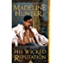 His Wicked Reputation (Wicked Trilogy Book 1)