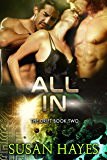 All In (The Drift Book 2)