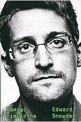PamiÄÄ nieulotna - Edward Snowden [KSIÄĹťKA] Paperback
