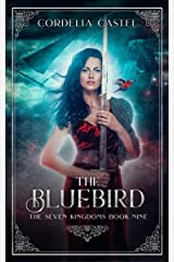 The Bluebird (The Seven Kingdoms Book 9) Kindle Edition
