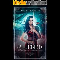 The Bluebird (The Seven Kingdoms Book 9) (English Edition)