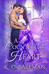 A Counterfeit Heart (Secrets & Spies Book 3) Kindle Edition