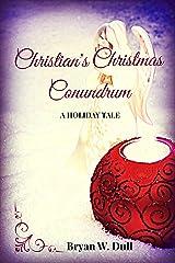 Christian's Christmas Conundrum Kindle Edition