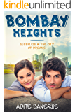 Bombay Heights: Sleepless in the City of Dreams
