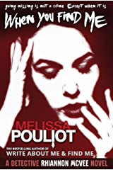 When You Find Me (Detective Rhiannon McVee Crime Mystery Book 2) Kindle Edition