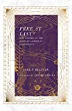 Free at Last?: The Gospel in the African American Experience (IVP Signature Collection)