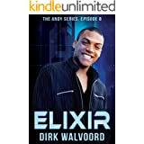 Elixir (The Andy Series Book 8)
