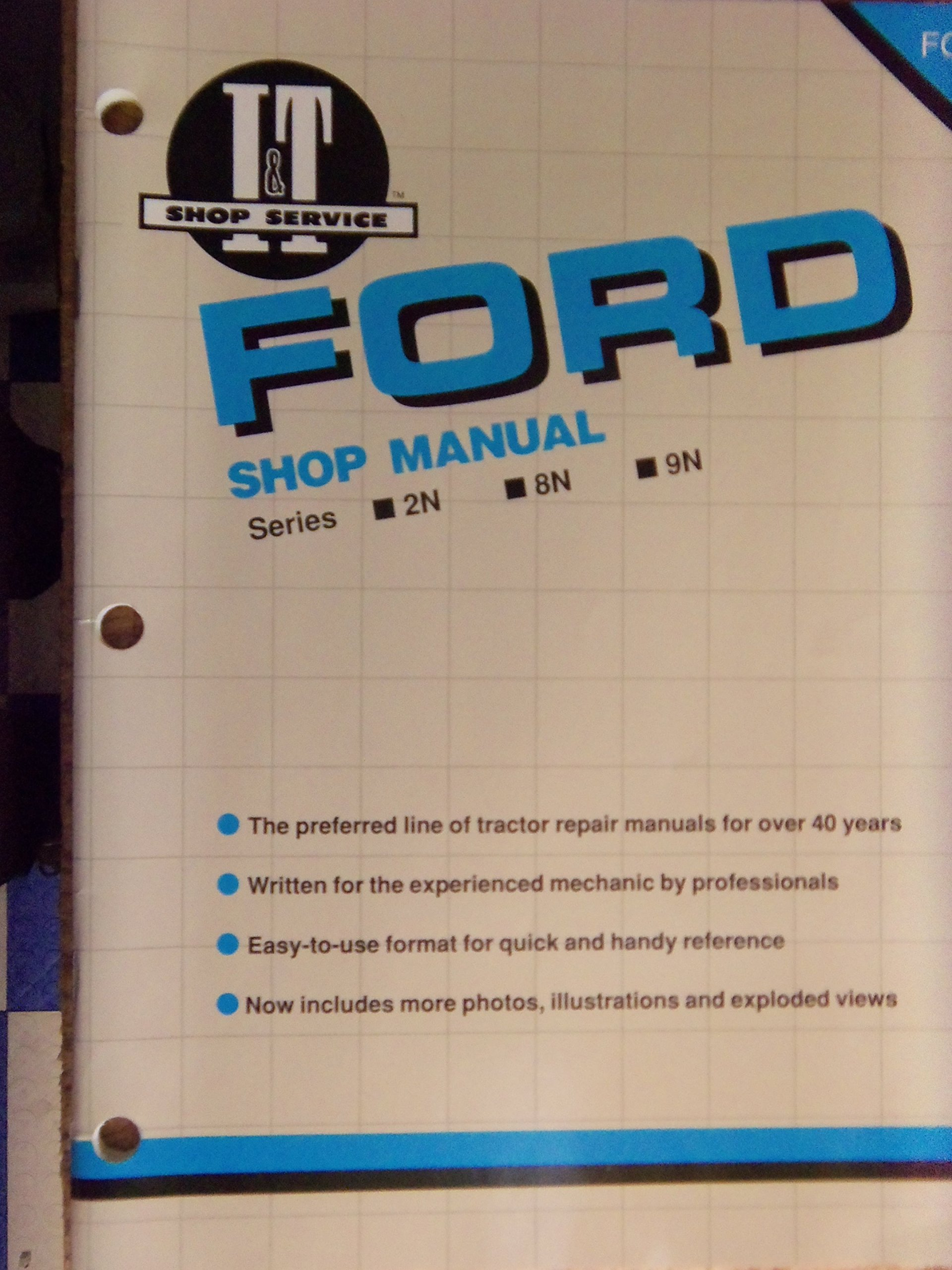 Ford New Holland: I&T Shop Manual Series 2N, 8N, 9N: 9780872886070:  Amazon.com: Books