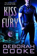 Kiss of Fury: A Dragonfire Novel (The Dragonfire Novels Book 2) Kindle Edition