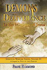 Demons and Deliverance in the Ministry of Jesus Kindle Edition