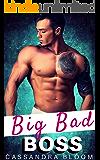 Big Bad Boss: Bad Boy Billionaire Office Romance