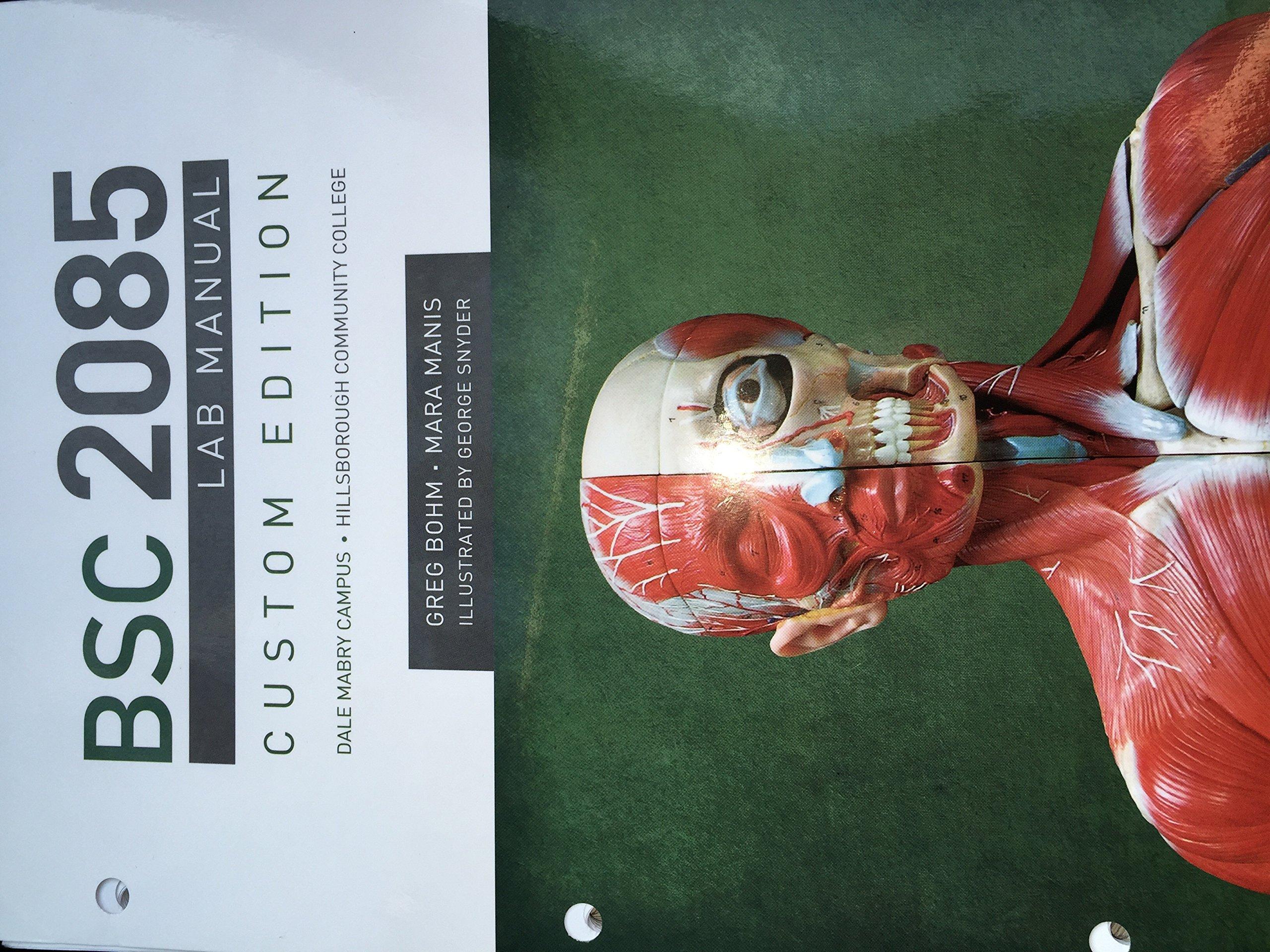 BSC 2085 Lab Manual Custom Edition. Dale Mabry Campus•Hillsborough ...
