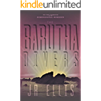 The Barutha Divers: The First Narrative of The Dimensional Horizon