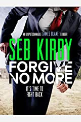 Forgive No More (James Blake Thrillers Book 3) Kindle Edition