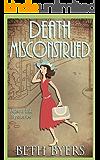 Death Misconstrued: A 1930s Murder Mystery (Poison Ink Mysteries Book 4)