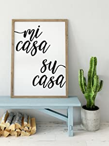 Mi Casa Su Casa Wall Decor / Minimalist Wall Art / Living Room Decor / Hallway Decor / Entryway Decor / Spanish Artwork / Housewarming Present / UNFRAMED (36 x 48 Inches)