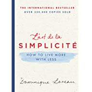 L'art de la Simplicité: How to Live More with Less