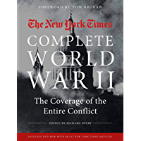 NEW YORK TIMES COMPLETE WORLD WAR II: The Coverage of the Entire Conflict book cover