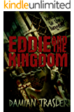 Eddie and the Kingdom