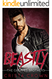 Beastly: An Mpreg Romance (The Greaves Brothers Book 1)