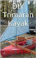 DIY Trimaran Kayak (English