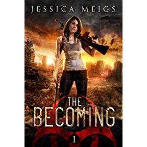 The Becoming (The Becoming Series Book 1)