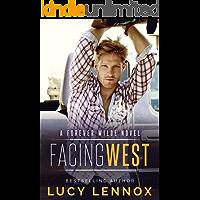 Facing West: A Forever Wilde Novel