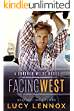 Facing West: A Forever Wilde Novel
