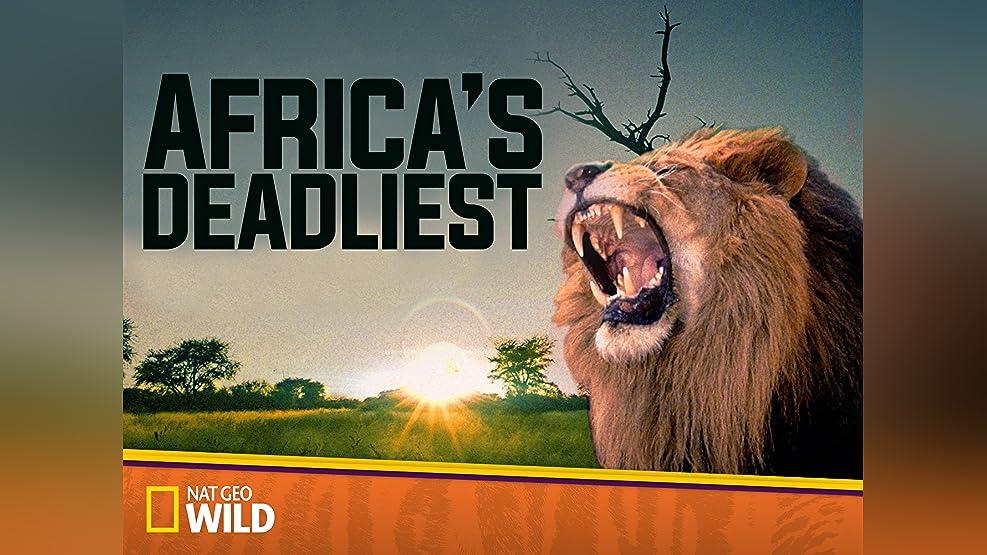 Africa's Deadliest