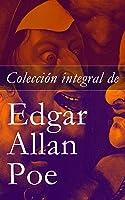 Colección Integral De Edgar Allan Poe: Cuentos Y